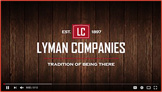 What's it like working for Lyman Companies?